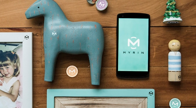 Myrins – Keep Your Memories in the Objects Around You